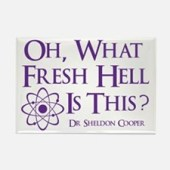 Sheldon–What Fresh Hell